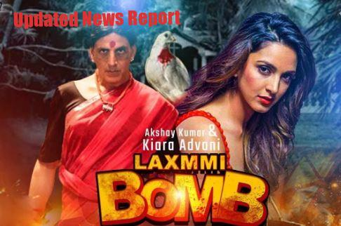 Laxmi Bomb (2020) Bollywood Movie Trailer, Reviews, Cast & Release Date