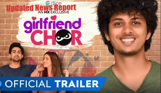 Watch MX Player Web Series Girlfriend Chor Leaked By Tamilrockers