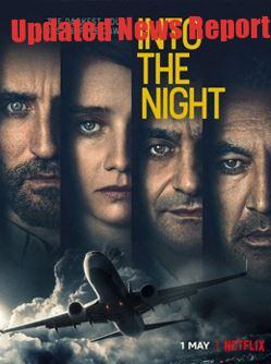 "Netflix Web Series ""Into The Night"" Leaked By Worldfree4u"