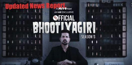 Official Bhootiyagiri MX Player Web Series Leaked By Filmyzilla