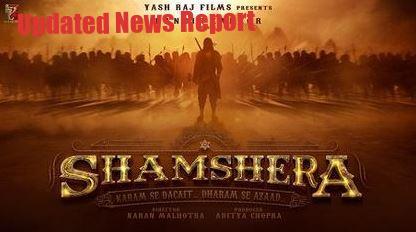 Shamshera Bollywood Movie (2020)   Poster, Release Date, Star Cast & Trailer