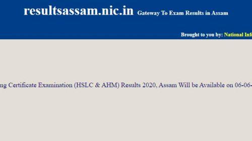 Assam HSLC Result 2020: Assam High School Leaving Certificate Examination and Assam High Madrasa Examination