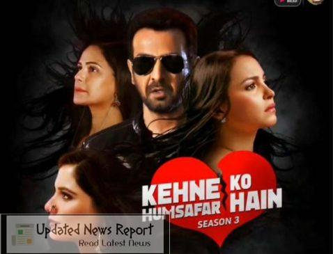 Download Kehne Ko Humsafar Hai Season 3 ALT Balaji TV Show Leaked By Worldfree4u